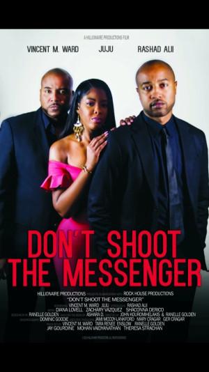 Don't Shoot the Messenger 720x1280