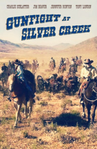 Gunfight at Silver Creek poster