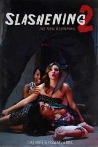 Slashening 2: The Final Beginning poster