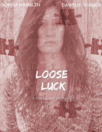 Loose Luck poster