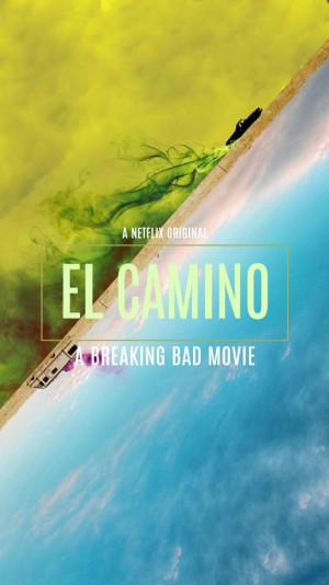El Camino: A Breaking Bad Movie 1080x1920