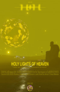 The Holy Lights of Heaven - Part One poster