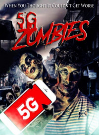 5G Zombies poster