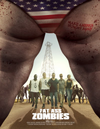 Fat Ass Zombies poster