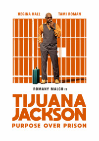 Tijuana Jackson: Purpose Over Prison poster
