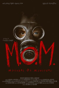 M.O.M.: Mothers of Monsters poster