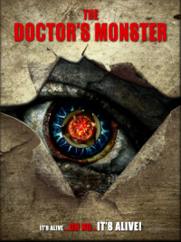 The Doctor's Monster poster