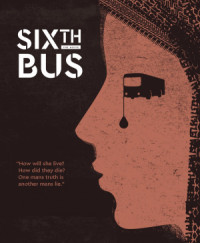 Sixth Bus poster