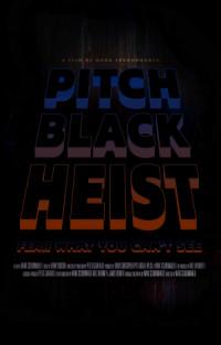 Pitch Black Heist poster