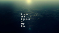From the Corner of My Eye poster