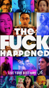 The F*** Happened poster