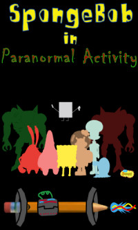 SpongeBob in Paranormal Activity poster