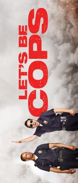 Let's Be Cops 686x1600
