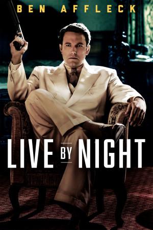 Live by Night 2000x3000