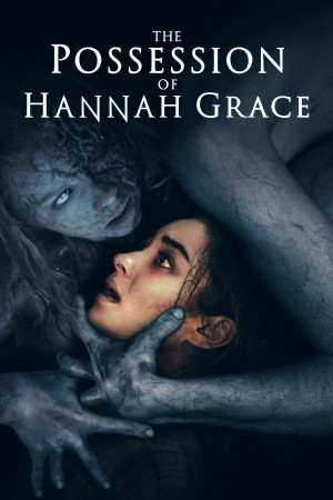 The Possession of Hannah Grace 3333x5000