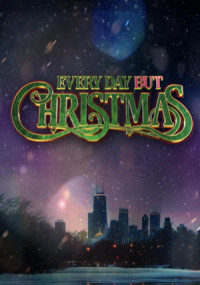Everyday But Christmas poster